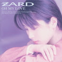 OH MY LOVE / ZARD