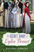 Title: The Secret Diary of Lydia Bennet, Author: Natasha Farrant