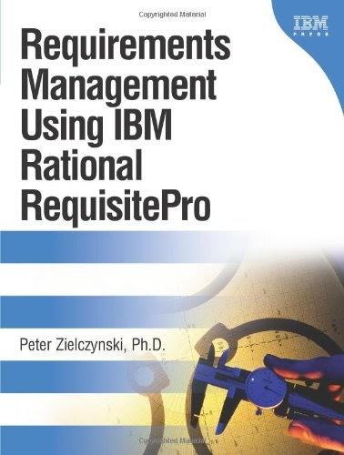 [PDF] Requirements Management Using IBM Rational RequisitePro Free Download