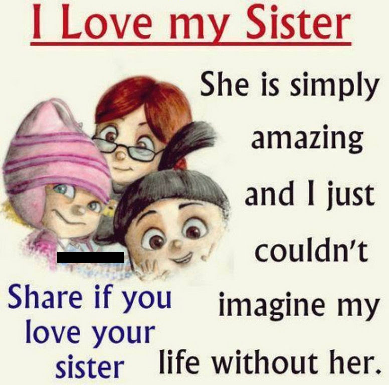 I Love My Sister Quote Pictures Photos And Images For Facebook