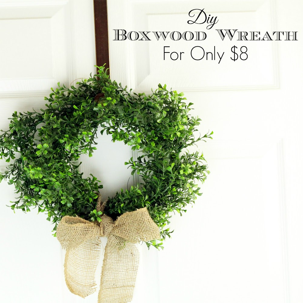 DIY Boxwood Wreath for Only $8