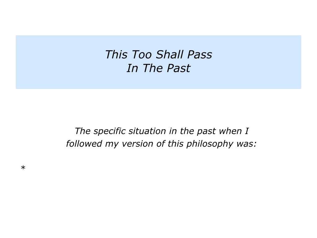 P Is For The Positive Approach To This Too Shall Pass The