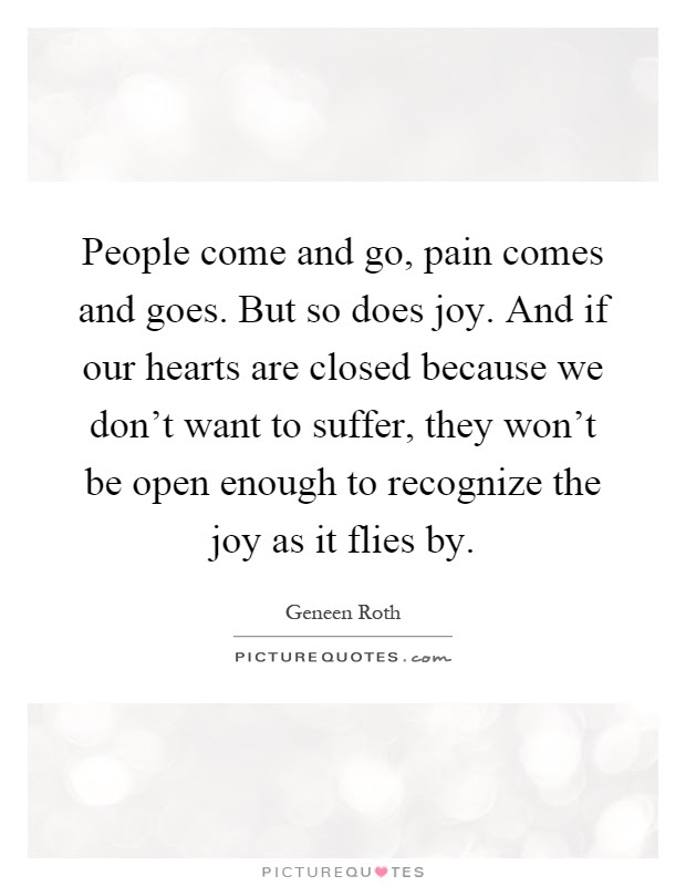People Come And Go Quotes Sayings People Come And Go Picture Quotes