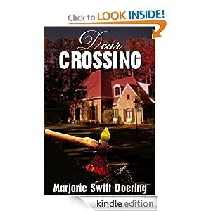 Dear Crossing (The Ray Schiller Series)
