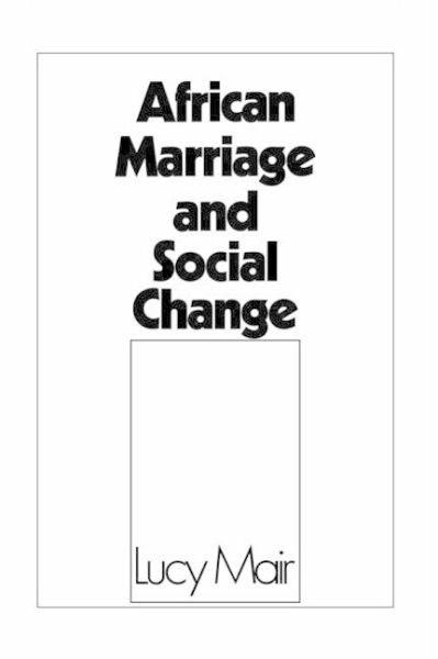 African Marriage And Social Change Von Lucy Mair Englisches Buch Buecher De