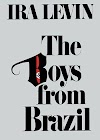 The Boys from Brazil by Ira Levin