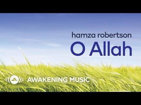حمزة روبرتسون - يا إلهي + كلمات | Hamza Robertson - O Allah + Lyrics