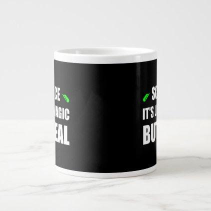Science Like Magic But Real Large Coffee Mug