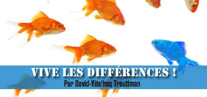 Vive les différences !