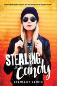 Title: Stealing Candy, Author: Stewart Lewis