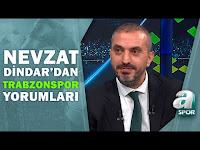 Nevzat Dindar'dan Trabzonspor - Alanyaspor Maçına Flaş Tahminler / A Spor / Spor Gündemi/25.09.2021 - A Spor