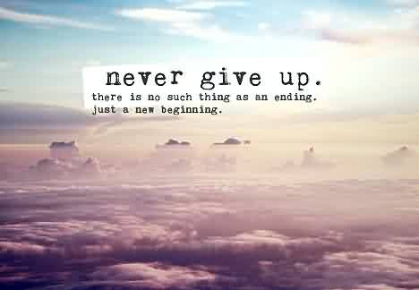 Short Inspirational Life Quotes Never Give Up Quotespictures Com
