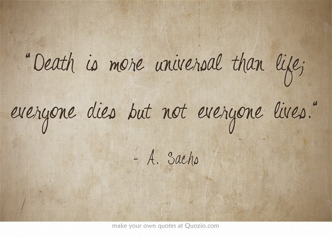Quotes About Own Death 172 Quotes