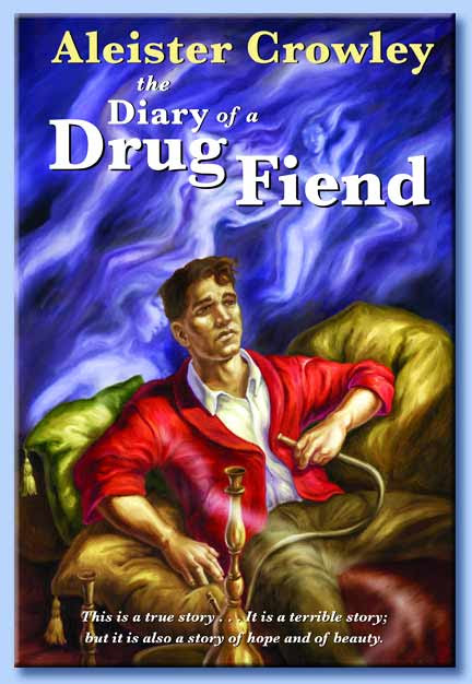 diary of a drug fiend - aleister crowley