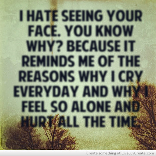 I Hate You For Hurting Me Quotes