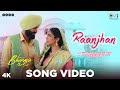 Raanjhan Lyrics - Bhangra Paa Le (2020)