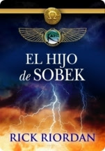 El hijo de Sobek (Percy Jackson / Kane) Rick Riordan