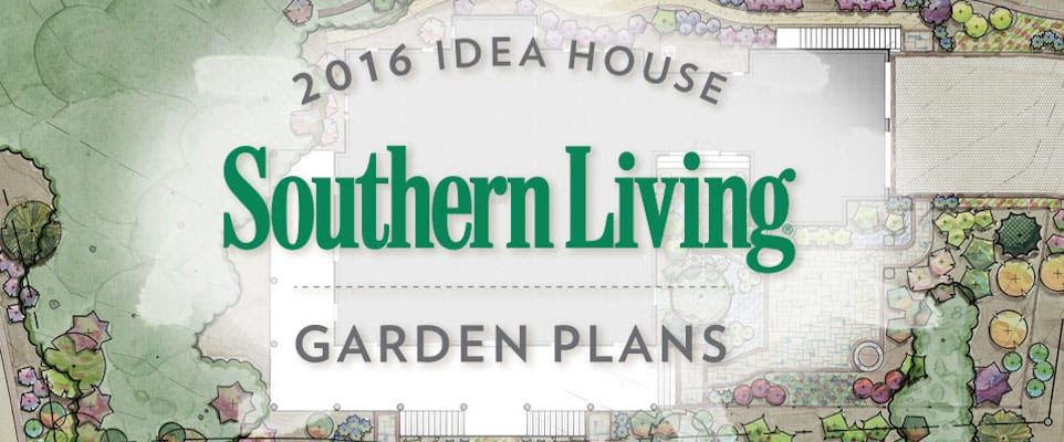 2016 Southern Living Idea House Garden Plans Southern Living Plants