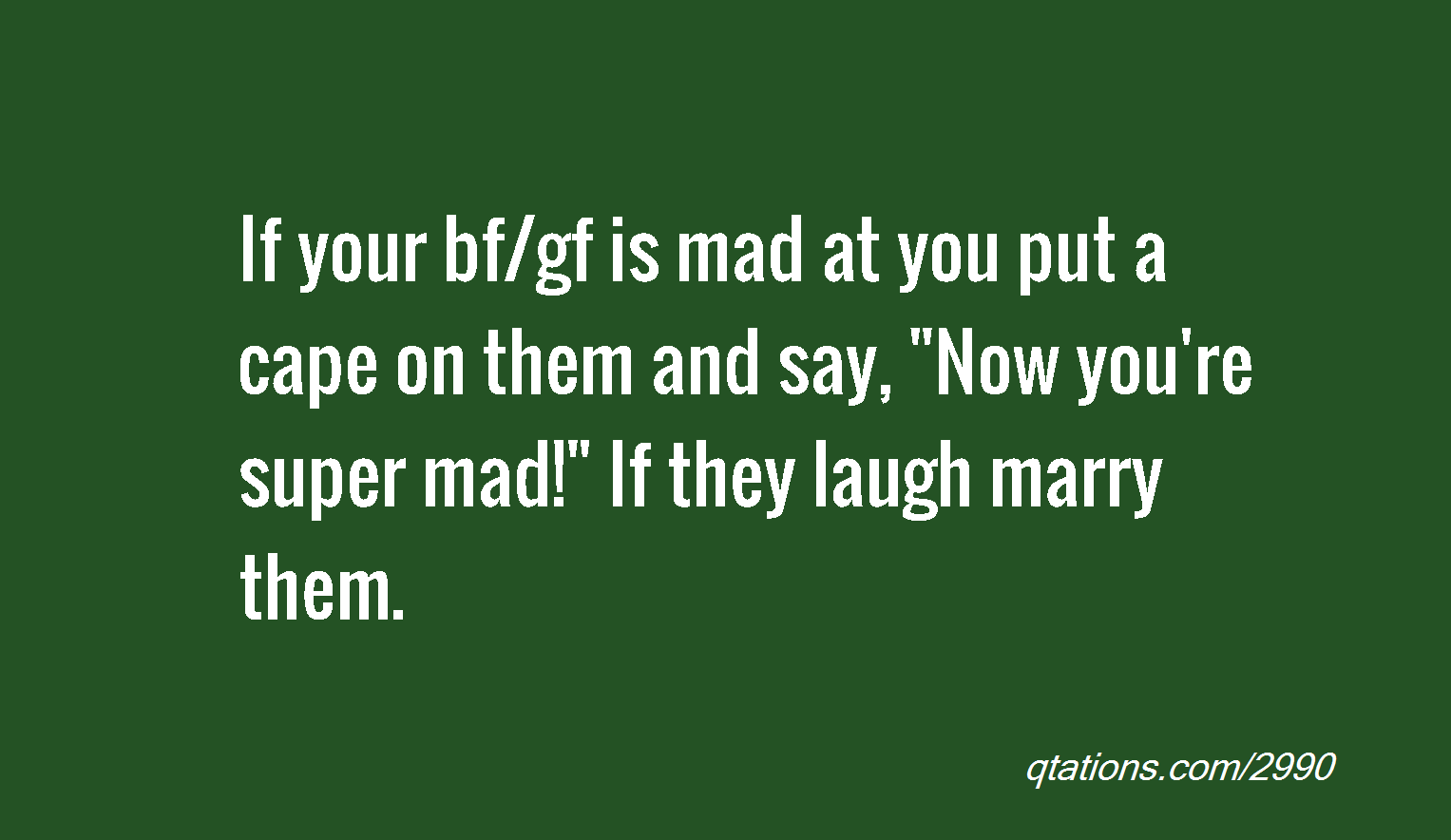 Your Mad At Boyfriend Quotes. QuotesGram