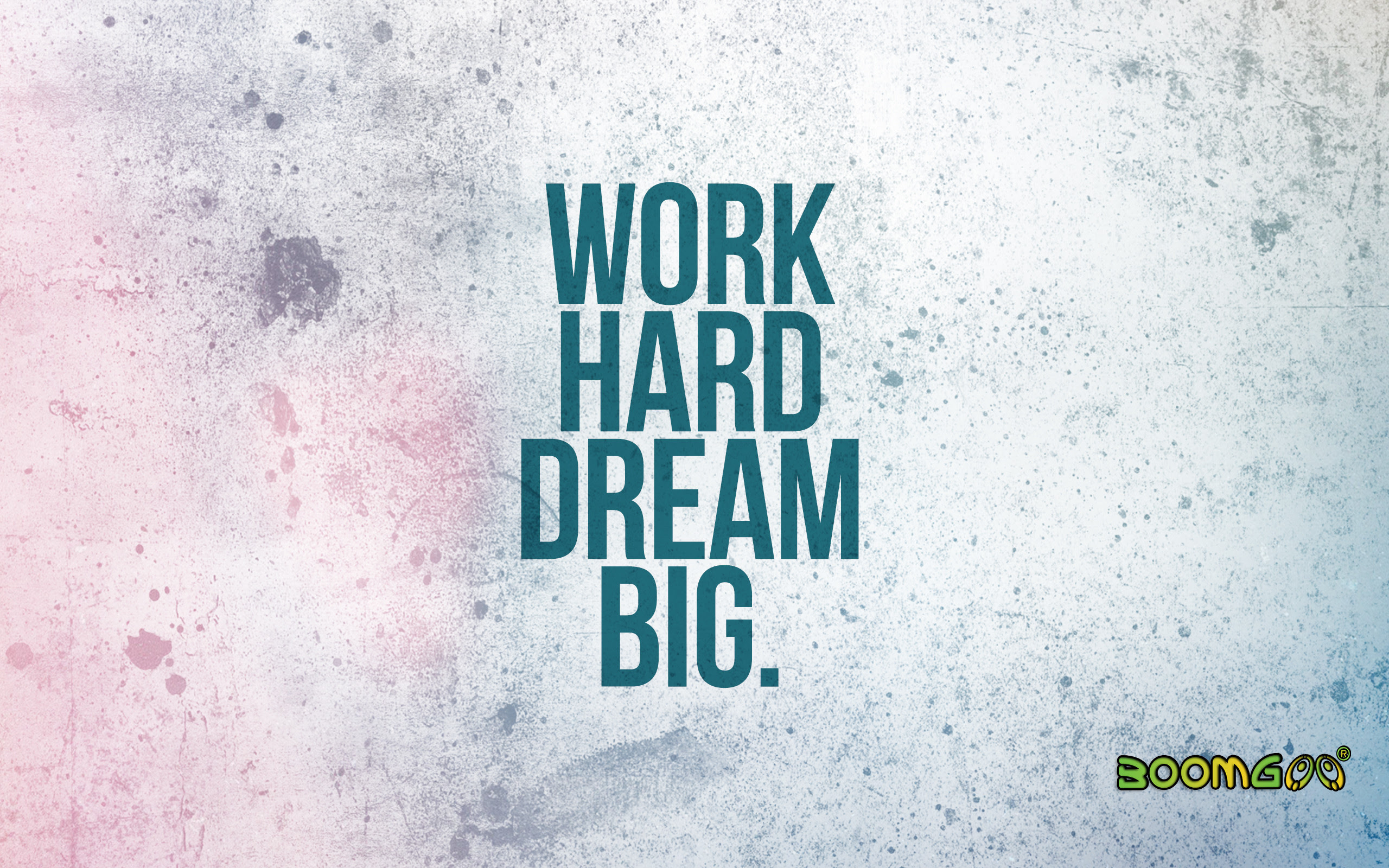 20+ Great Work Hard Dream Big Wallpaper Download   quotes about life