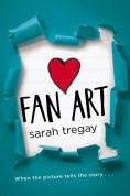 Title: Fan Art, Author: Sarah Tregay