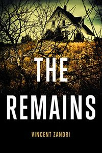 The Remains by Vincent Zandri