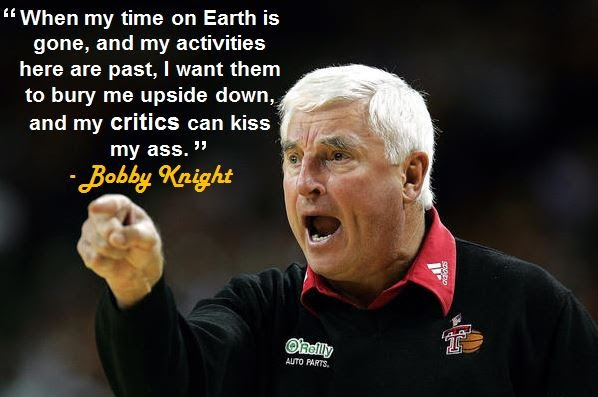Image result for Bobby Knight Quotes