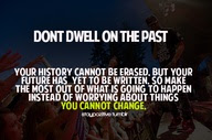 Dont Dwell On The Past Exercise Quote Quotespicturescom