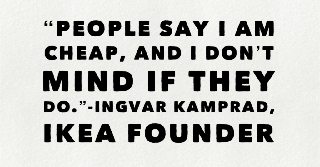 Ingvar Kamprad Quotes Founder Of Ikea Supply Chain Today