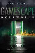 Title: Gamescape: Overworld, Author: Emma Trevayne