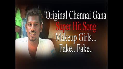 original chennai gana super hit song makeup girls