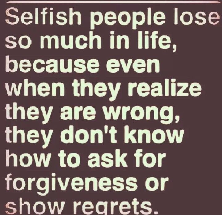 Quotes About Selfish Brother 11 Quotes