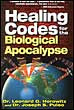 """Video Clips From the Documentary """"Healing Codes for the Biological Apocalypse"""""""