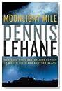 Moonlight Mile by Dennis Lehane