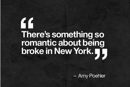 Theres Something So Romantic About Being Broke In New York Amy