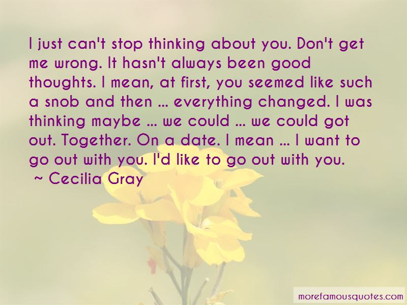 Just Cant Stop Thinking About You Quotes Top 2 Quotes About Just