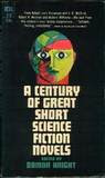 A Century of Great Short Science Fiction Novels