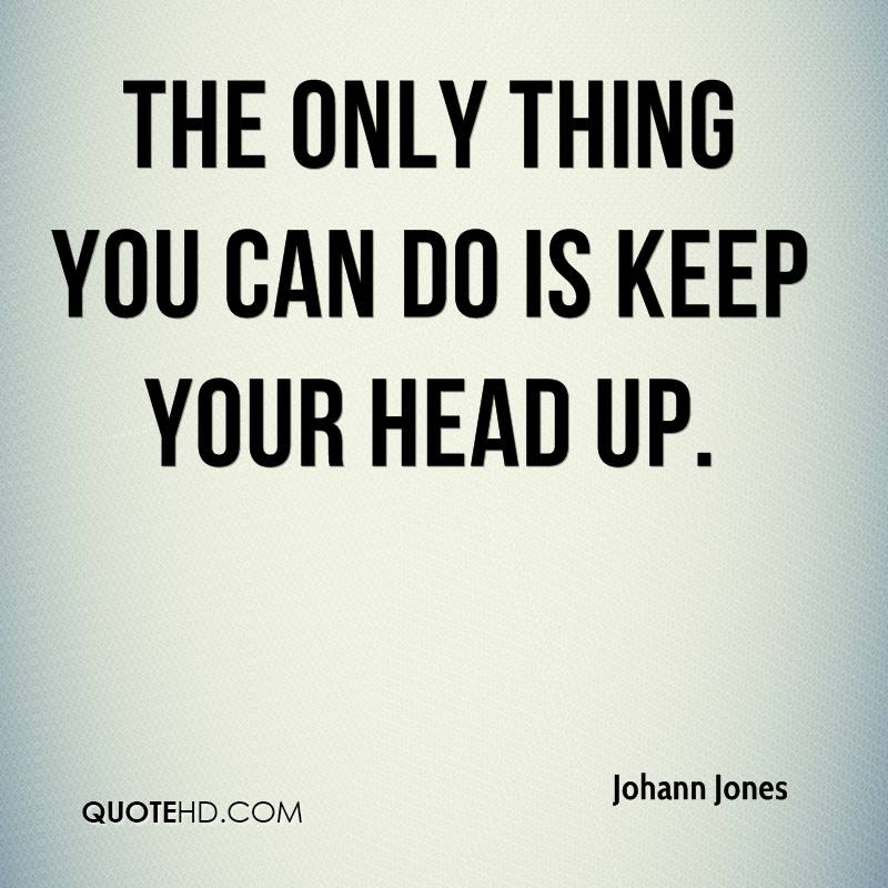 Johann Jones Quotes Quotehd