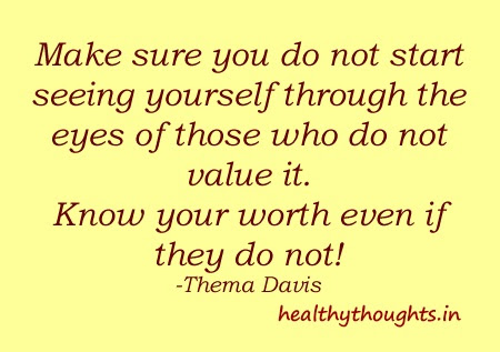 Quotes About Value And Self Worth 43 Quotes