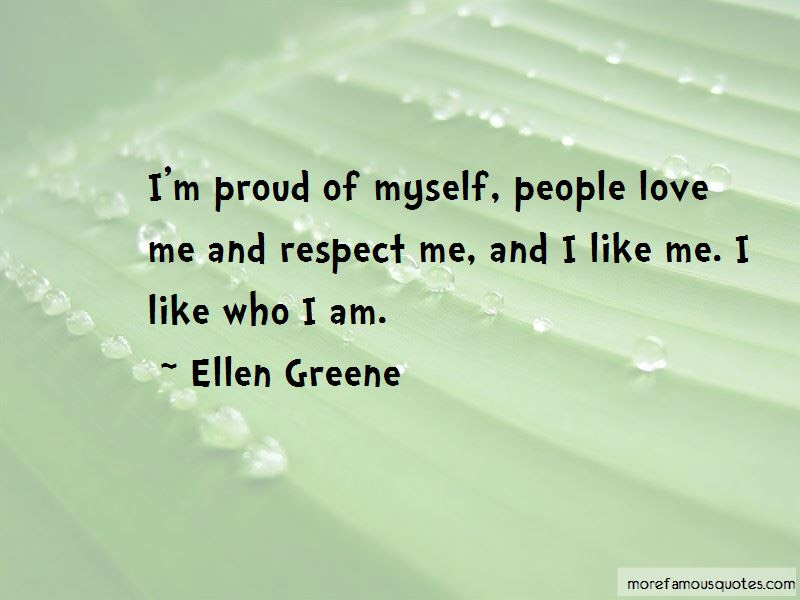 Quotes About Im Proud Of Myself Top 42 Im Proud Of Myself Quotes