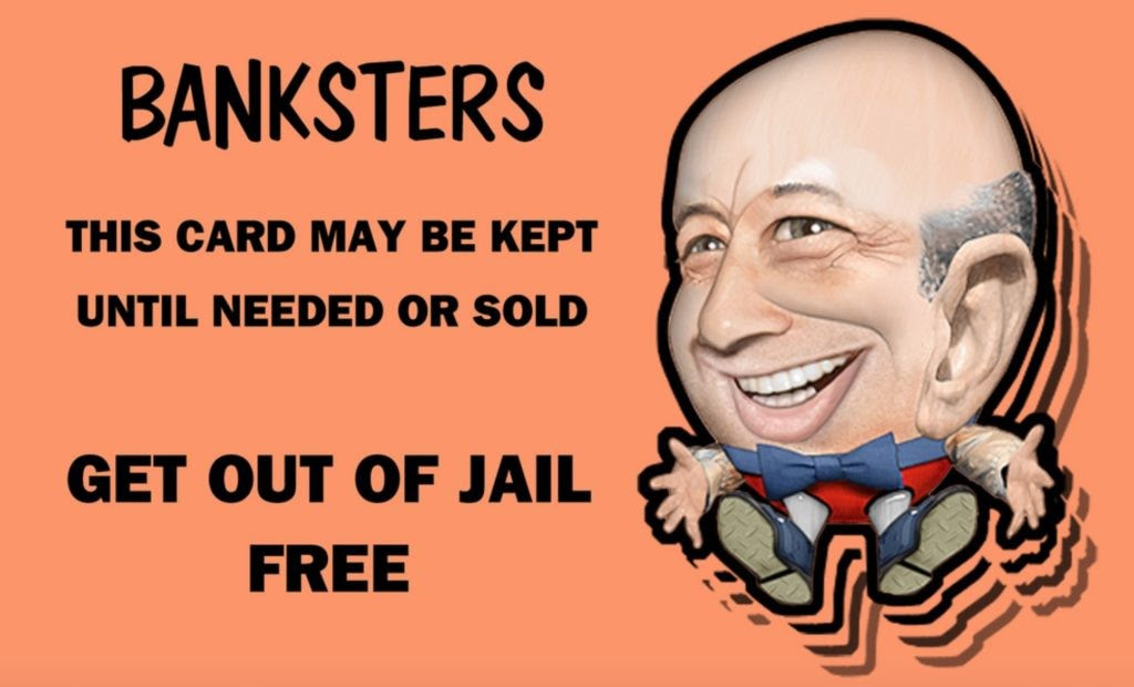 banksters get out of jail free