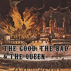 The Good, The Bad & The Queen - The Good, The Bad & The Queen