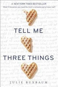 Tell Me Three Things (häftad)
