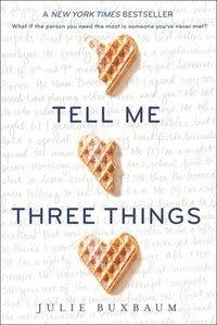 Tell Me Three Things (häftad)