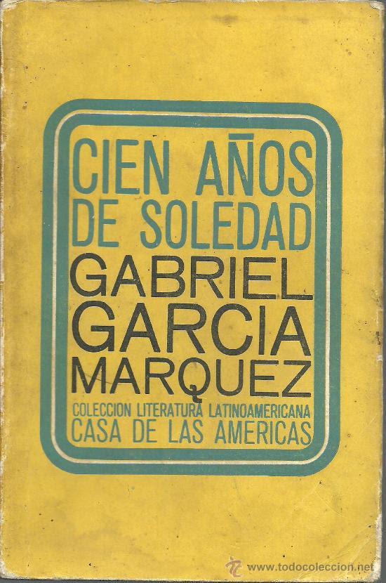 García Márquez,Cien años de Soledad,firmado por el autor,Sello biblioteca,Casa Américas,edc.temprana (Libros de lance (posteriores a 1936) - Literatura - Narrativa - Clásicos)