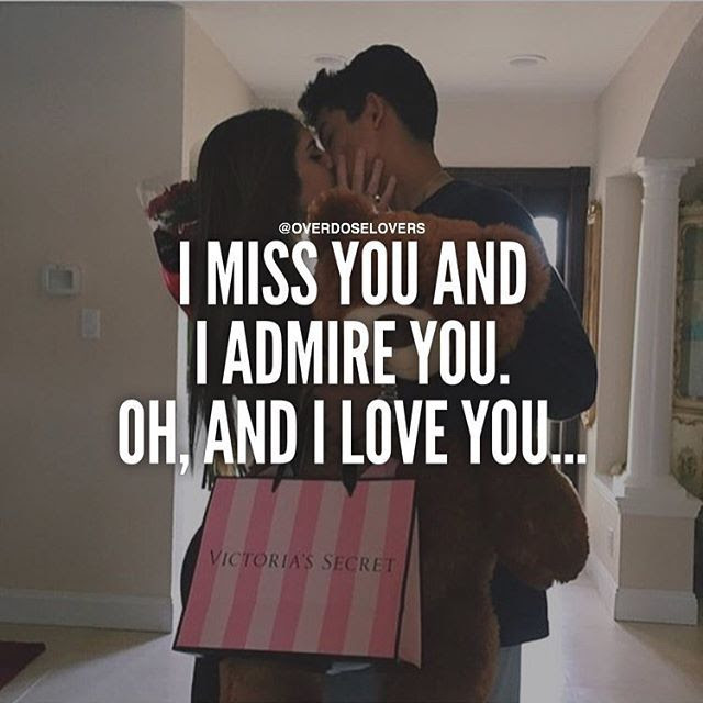 I Miss You And I Admire You Oh And I Love You Pictures Photos