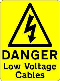 DANGER Low Voltage Cables