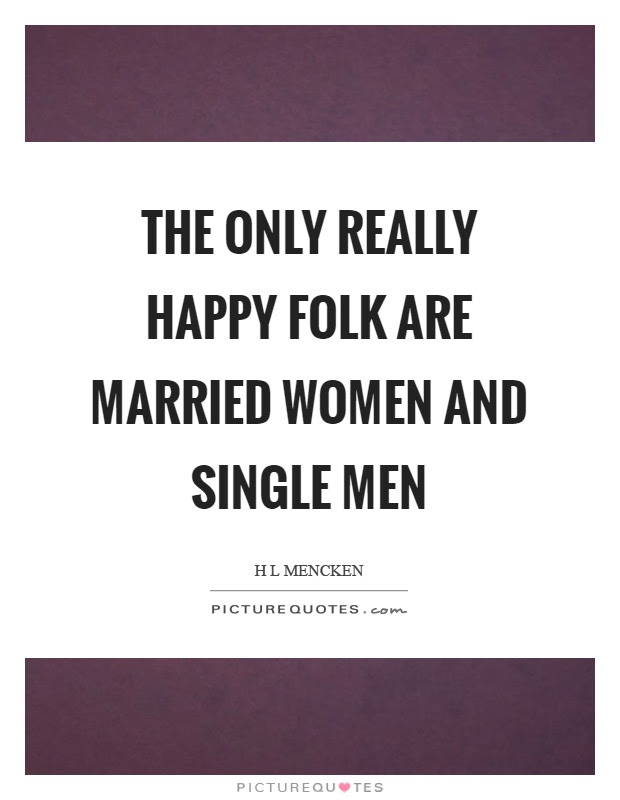 Happy Single Quotes Sayings Happy Single Picture Quotes
