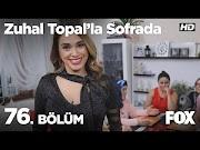 Zuhal Topal'la Sofrada 10 Aralik 2018 İzle | 76. Bölüm