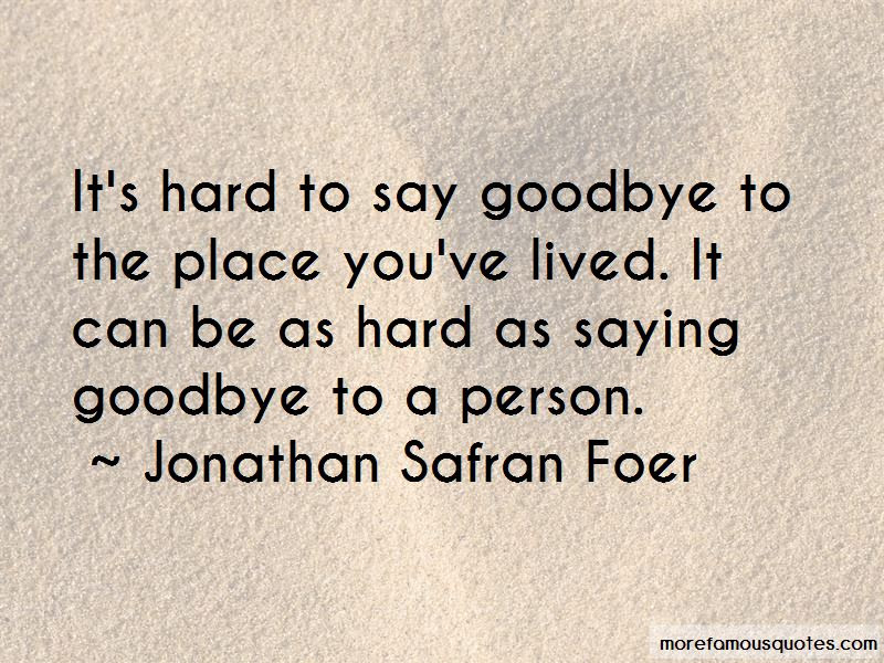 Quotes About Its Hard To Say Goodbye Top 4 Its Hard To Say